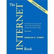The Internet Book Everything You Need to Know About Computer Networking and How the Internet Works