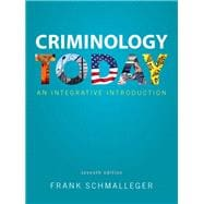 Criminology Today An Integrative Introduction