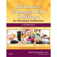Pharmacy Management Software for Pharmacy Technicians: A Worktext (Book with DVD-ROM)