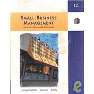 Small Business Management : An Entrepreneurial Emphasis