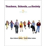 Teachers, Schools, and Society with Free Student Reader CD-ROM and Online Learning Center Password Card
