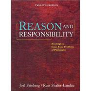 Cengage Advantage Books: Reason and Responsibility Readings in Some Basic Problems of Philosophy (with InfoTrac)