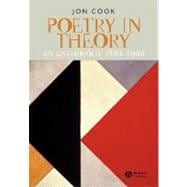 Poetry in Theory : An Anthology, 1900-2000 9780631225546R