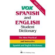 Vox Spanish and English Student Dictionary : The Most Practical and Instructive Spanish and English Dictionary