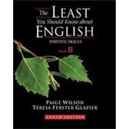 The Least You Should Know About English, Form B, 10th Edition