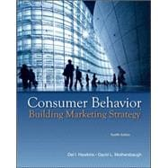 Consumer Behavior : Building Marketing Strategy