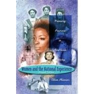 Women and the National Experience : Primary Sources in American History