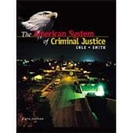 AMERICAN SYSTEM OF CRIMINAL JUSTICE W/INFOTRAC