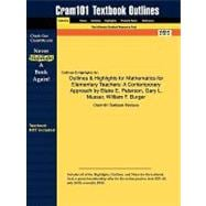 Outlines and Highlights for Mathematics for Elementary Teachers : A Contemporary Approach by Blake E. Peterson, Gary L. Musser, William F. Burger, ISBN