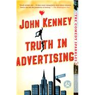 Truth in Advertising A Novel