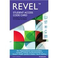 REVEL for Organizational Communication Foundations, Challenges, and Misunderstandingss -- Access Card