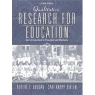 Qualitative Research for Education : An Introduction to Theories and Methods