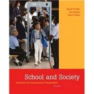 School and Society : Historical and Contemporary Perspectives with PowerWeb and Timeline