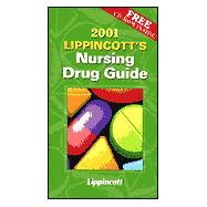 Lippincott's Nursing Drug Guide, 2001