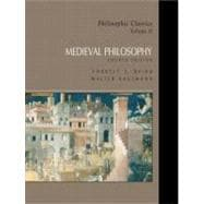 Philosophic Classics, Volume II: Medieval Philosophy