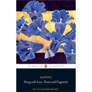 Stung with Love : Poems and Fragments
