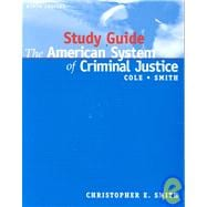 Study Guide for American System of Criminal Justice