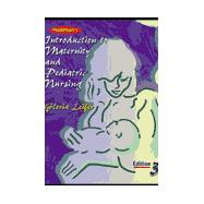 Thompson's Introduction to Maternity and Pediatric Nursing
