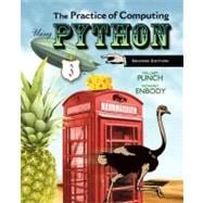 The Practice of Computing Using Python