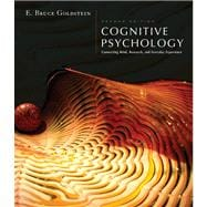 Cognitive Psychology Connecting Mind, Research and Everyday Experience (with Coglab 2.0 Online Booklet)