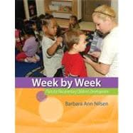 Week by Week Plans for Documenting Children's Development