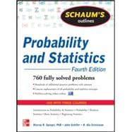 Schaum's Outline of Probability and Statistics, 4th Edition 897 Solved Problems + 20 Videos