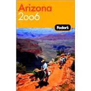 Fodor's Arizona and the Grand Canyon 2006