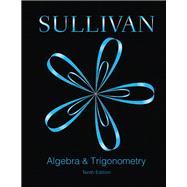 Algebra and Trigonometry Plus MyMathLab -- Access Card Package