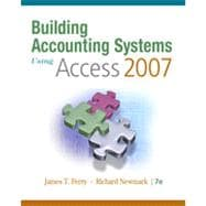 Building Accounting Systems Using Access 2007, 7th Edition
