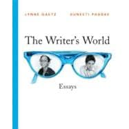 Writer's World, The: Essays, 2009 MLA Update Edition