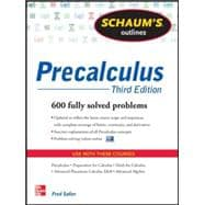 Schaum's Outline of Precalculus, 3rd Edition 738 Solved Problems + 30 Videos