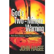 God's Two-minute Warning 9781404175594R