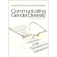 Communicating Gender Diversity : A Critical Approach