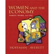 Women and the Economy : Family, Work, and Pay
