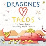 Dragones Y Tacos / Dragons and Tacos