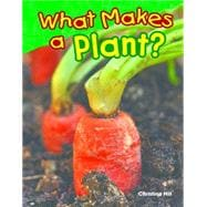 What Makes a Plant? 9781480745599R