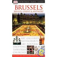 Brussels : Bruges, Ghent and Antwerp