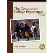 Community College Experience, The: PLUS Edition
