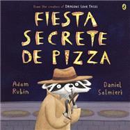 Fiesta secreta de pizza / Secret Pizza Party