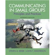 Communicating in Small Groups Principles and Practices Plus MySearchLab with eText -- Access Card Package