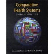 Comparative Health Systems: Global Perspectives with ONLINE Access Code