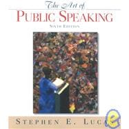 Art of Public Speaking : With Student Speeches