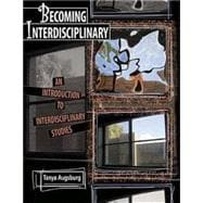 Becoming Interdisciplinary: An Introduction to Interdisciplinary Studies
