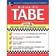 McGraw-Hill's TABE Level A: Test of Adult Basic Education The First Step to Lifelong Success