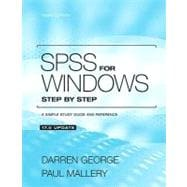 SPSS for Windows Step by Step: A Simple Guide and Reference 17.0 Update