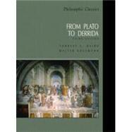Philosophic Classics : From Plato to Derrida