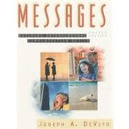 Messages: Building Interpersonal Communication Skills