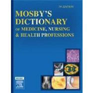 Mosby's Dictionary of Medicine, Nursing and Health Professions
