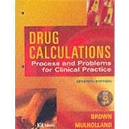 Drug Calculations : Process and Problems for Clinical Practice