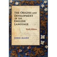 The Origins and Development of the English Language, 6th Edition